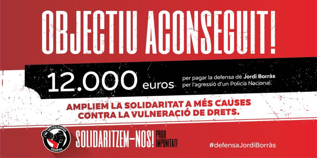 Objectiu aconseguit! Campanya de defensa de Jordi Borràs