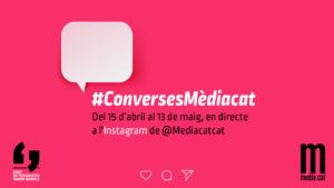 El cicle #ConversesMèdiacat tractarà temes com l'extrema dreta, els joves, el racisme i els parts en pandèmia.